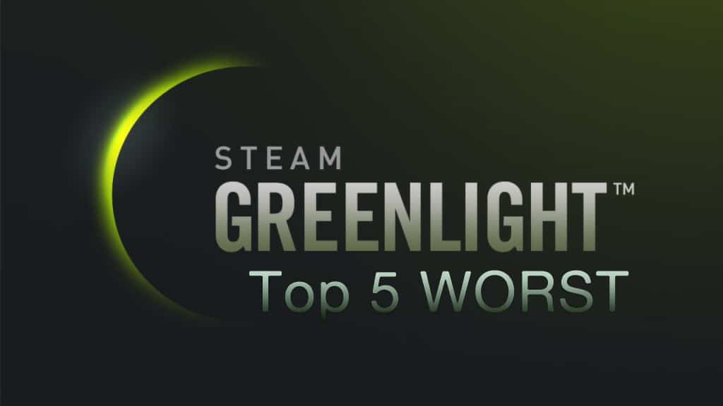 Top 5 Worst Steam Greenlight Approvals Of June 25, 2014