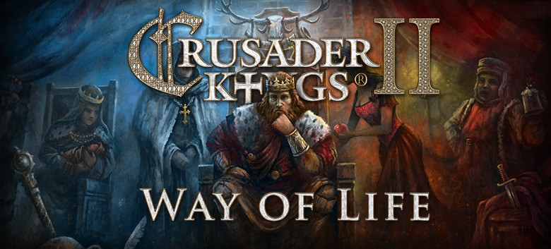 Crusader Kings II's Way of Life DLC Sounds More Like The Sims