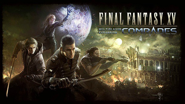 Final Fantasy 15 Comrades Expansion is Delayed, No Release Date