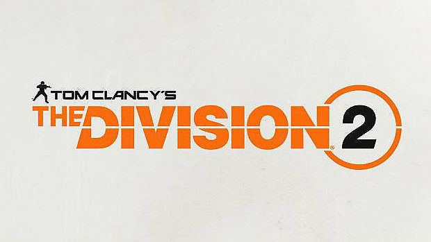 Tom Clancy's The Division 2 Announced by Ubisoft