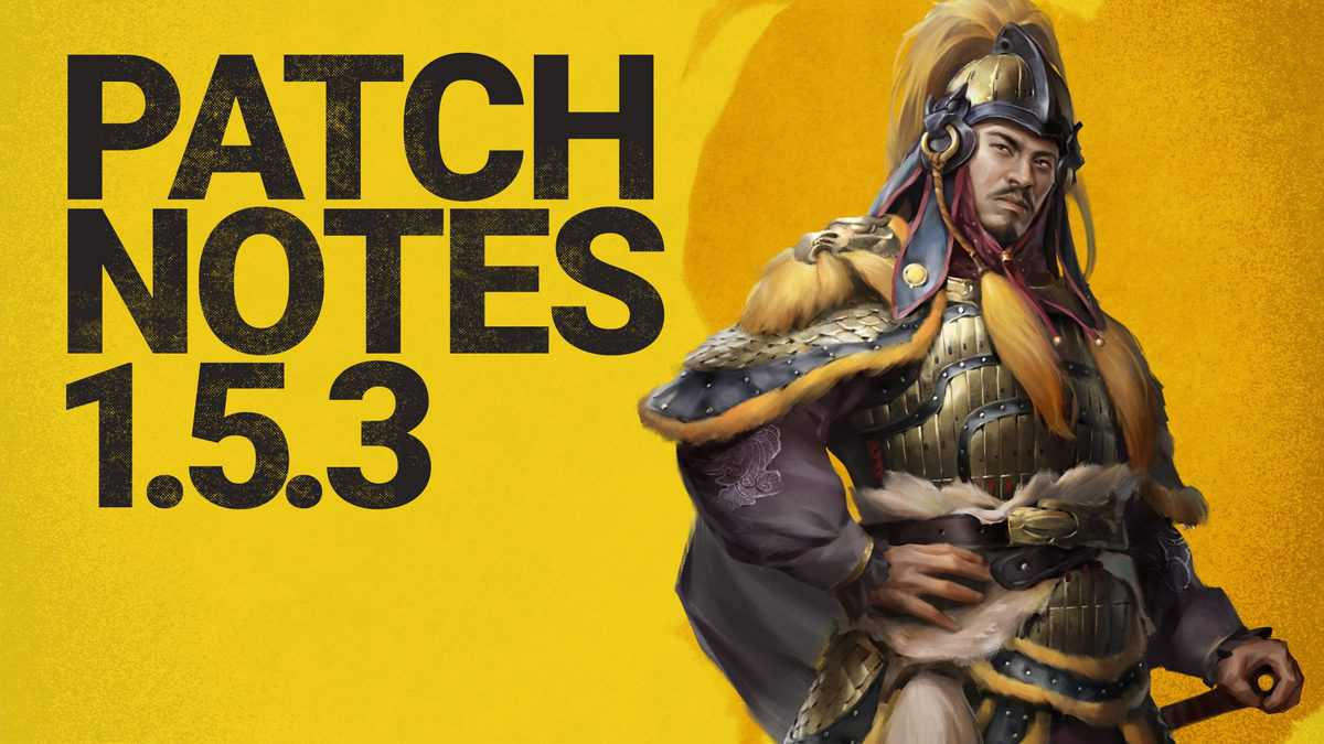 Total War: Three Kingdoms Patch 1.5.3 Is Out, Various Bug Fixes